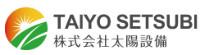Taiyo Setsubi Inc.